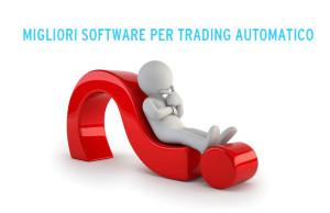 migliori software di trading automatico