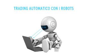 trading automatico con i robots