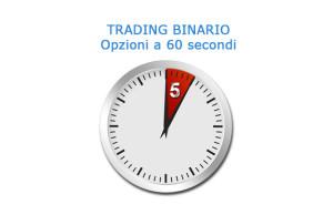 Come fare trading con le opzioni binarie a 60 secondi
