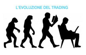 Evoluzione del Trading dal 1990 ad oggi