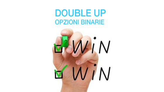 opzioni binarie double up