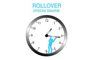 Opzioni Binarie Rollover