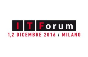 IT Forum 2016 a Milano
