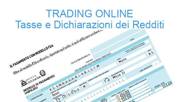 Trading Online: dichiarazione dei redditi e tasse da pagare